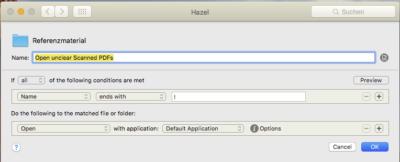 Halbe Automatisierung: Dateien zur Klärung öffnen mit Hazel