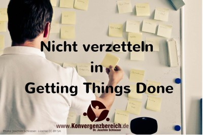 Verzetteln Getting Things Done